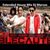 Jota Quest   Blecaute Ft Anitta, Nile Rodgers( Extended House Mix Dj Marcos)