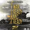 GLOCC40BOYZ x WAR READY MIC READY (https://www.youtube.com/watch?v=H4u8t6kwXDA )