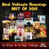 Desi Voltage Nonstop Best Of 2015- Dj High Voltage & Dj 2Faan