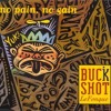 Buckshot LeFonque - No Pain, No Gain [Salaam Remi Remix]
