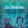 La Melodia - Working on it feat. Steve Hartley