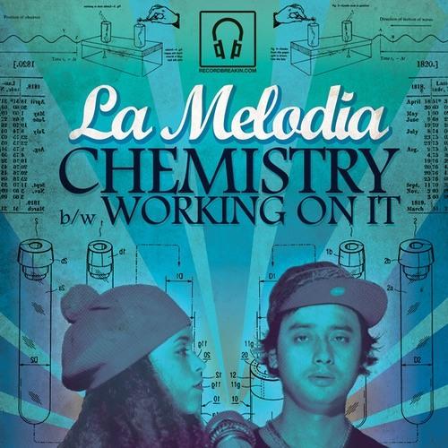 La Melodia - Working on it feat. Steve Hartley