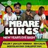 NEW YEAR S EVE MBARE KINGS BASH MIXTAPE 2016 {CHILLSPOT RECORDZ}