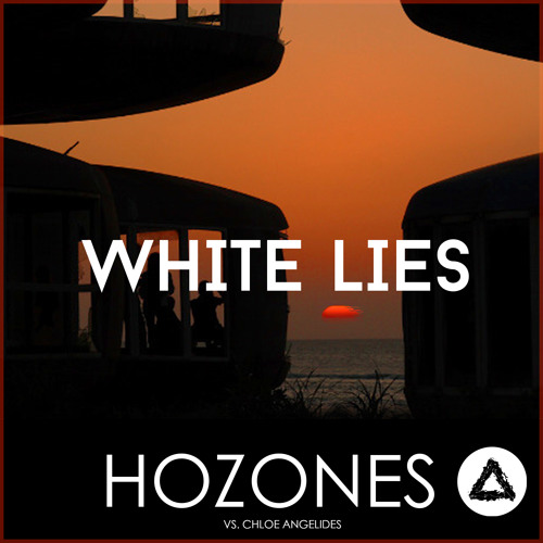Vicetone feat. Chloe Angelides - White Lies (Hozones Remix)