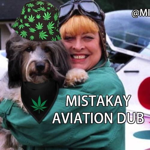 MISTAKAY - AVIATION DUB [FREE DL]