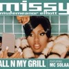 MISSY ELLIOT FT MC SOLAAR - ALL IN MY GRILL(EXTENDED BY DJ WELL BHZ)