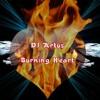 DJ Artus - Burning Heart (Original Mix) New Track 2016
