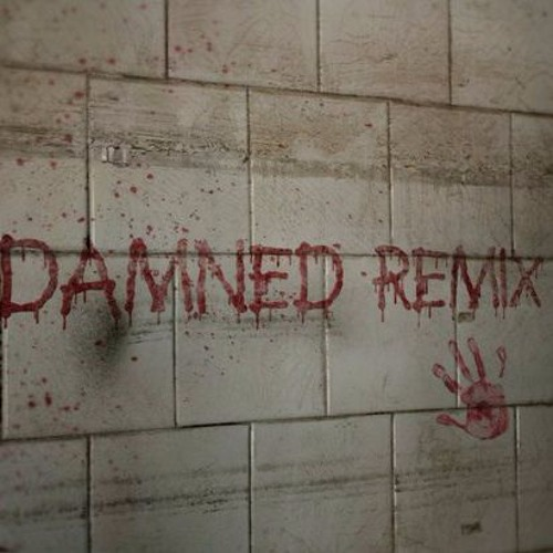 Damned (Remix) [BassBoosted] by Legitti
