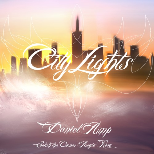 City Lights ft Selah The Corner & Angie Rose