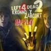 Left 4 Dead Rap (INSTRUMENTAL ) | Kronno y Zarcort (no olvides seguirme )