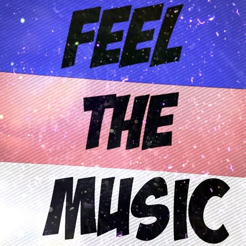 Feel The Music | EP [Free Download]