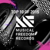 Musical Freedom Top 10 of 2015 [MiniMix]