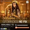 Gtown Desi - Deewani Mastani (Re-fix)