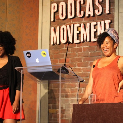 Podcast Movement: Sessions - How to Diversity W/ Heben & Tracy of Another Round. Podcast Movement Sessions EP7