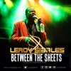 Leroy Sibbles - Between The Sheets