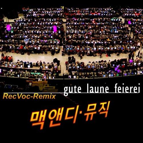 Gute Laune Feierei (RecVoc-Remix)