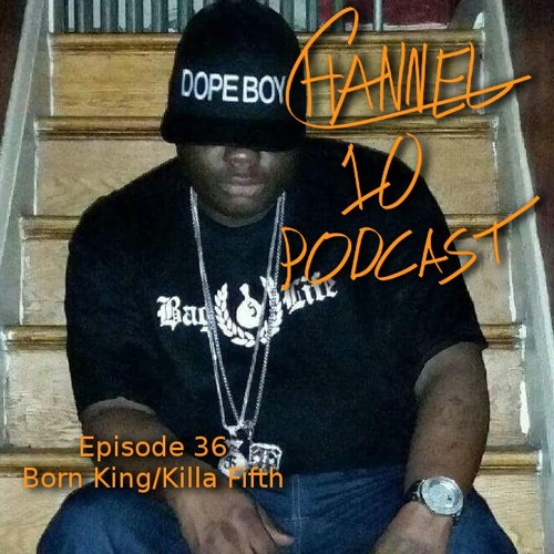 killafifth, bornking, Story, storytelling, rap, baltimore, podcast, dmv, bmore, maryland, conversation, 92q, mtp, islam, singodsuperior, fashion,