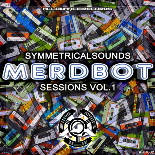 SymmetricalSounds - MerdBot Sessions Vol. 1 (OUT NOW)