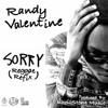 Randy Valentine - Sorry (Reggae Refix)[Justin Bieber Cover |Produced by KheilStone 2015]