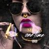 One Time-Migos (Gmix★)~Noe