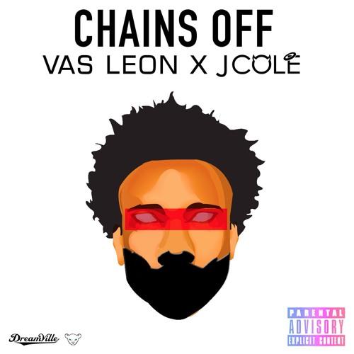 Chains Off - VAS LEON & J.Cole