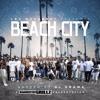 LBC Movement Ft. Snoop Dogg - Beach City