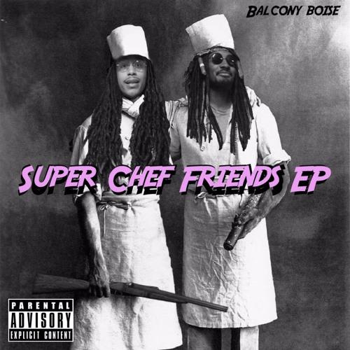 Super Chef Friends EP