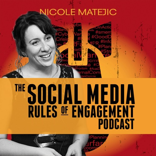The Social Media Rules of Engagement Podcast with Nicole Matejic