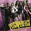 Pitch Perfect- Don't Stop The Music By Treblemakers