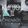 Kunto Aji - Terlalu Lama Sendiri (yohenboy remix)