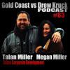 Gold Coast vs Drew Kruck - Talan Miller & Megan Miller – Sabre Corporate Development – Belbin #83