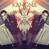 Kangna(Instrumental Mix)By Mr.$(Suryansh)