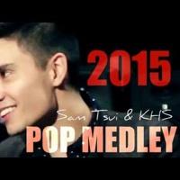 2015 Pop Medley!! (Sam Tsui & KHS) Artwork