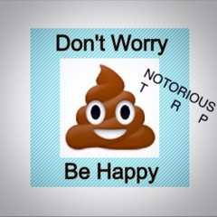 Bobby McFerrin - Don't Worry Be Happy (Notorious TRP Remix) FREE DL