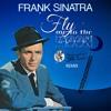 Frank Sinatra - Fly Me To The Moon (Pep's Show Boys & Sebastian Röser RMX) MP3 Download