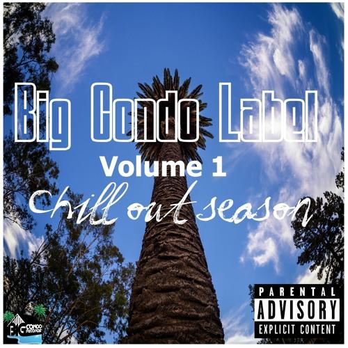 Big Condo Label volume 1 chill out season!