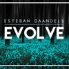 Esteban Daandels - Evolve (Original Mix)[Click Buy for FREE]