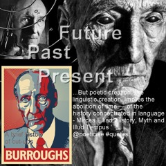 W.S.Burroughs - Past, Present, Future - The History of Cut-ups