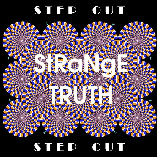 Step Out by StRaNgE TRUTH (2006)