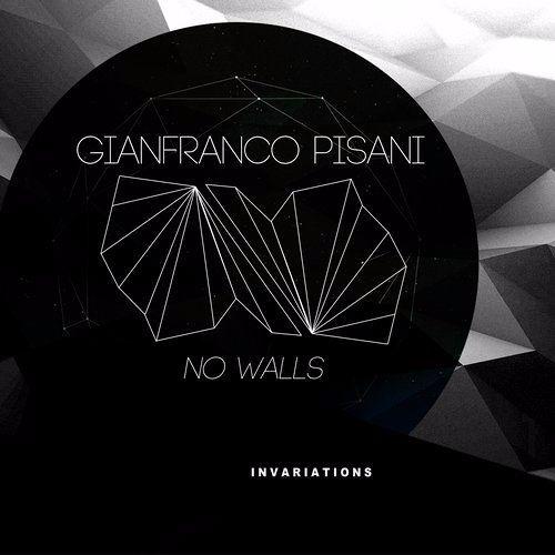 Gianfranco Pisani - No Walls EP