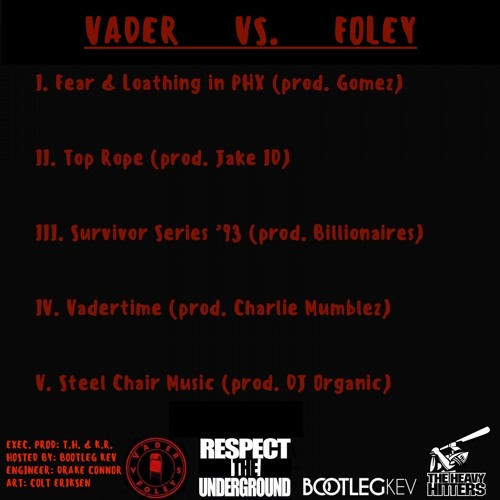 VADER vs FOLEY EP (hosted by: Bootleg Kev)