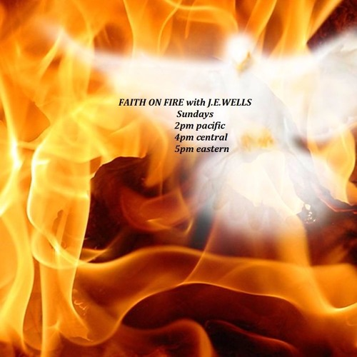 FAITH ON FIRE 1 3 16