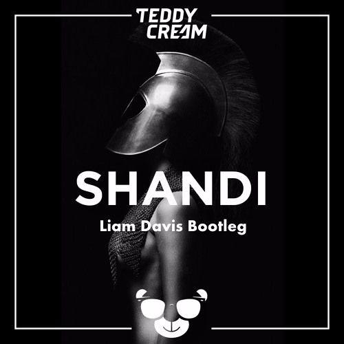Teddy Cream - Shandi (Liam Davis Bootleg) *FREE DOWNLOAD* by Liam