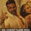 Dil Cheez Tujhe Dedi - Remix