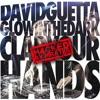 David Guetta & Glowinthedark  - Clap Your Hands (Nicola Fasano & Miami Rockets H4cked)