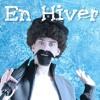 EN HIVER - (Parodie)