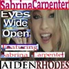Eyes Wide Open (Ft. Sabrina Carpenter) (Remix-Cover)