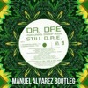 Dr. Dre - Still D.R.E. ft. Snoop Dogg (Manuel Alvarez Bootleg) **FREE DOWNLOAD**