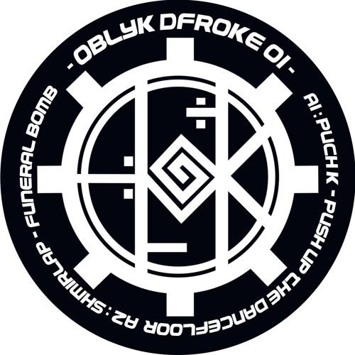 Shmirlap - Funeral Bomb OBLYK DFROKE 01