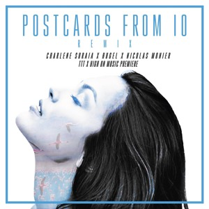 Postcards From iO by Charlene Soraia & (HUGEL X Nicolas Monier)